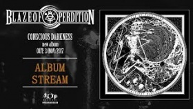BLAZE OF PERDITION - Conscious Darkness (Official Album Stream)