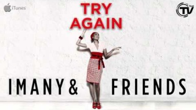 Imany & Friends - Try Again (Radio Edit) Official Preview - Time Records