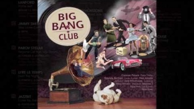 BIG BANG CLUB - retro dance (Stelar, Yolanda Be Cool, G-Swing, Austen, Caravan Palace)