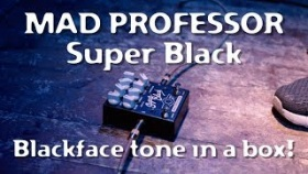 Mad Professor Super Black official demo video