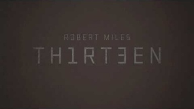 Robert Miles - Thirteen PR