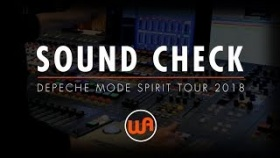 SOUND CHECK WITH JAMES IVEY - DEPECHE MODE SPIRIT TOUR 2018 - WARM AUDIO