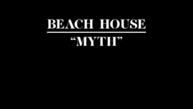 "BEACH HOUSE  - ""MYTH"" (OFFICIAL TRACK)"