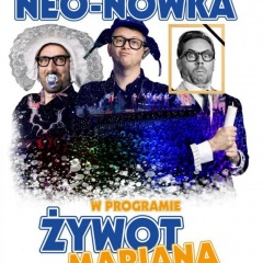 "Nowy program - ""Żywot Mariana"""
