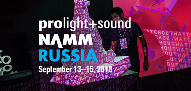 NAMM Prolight+Sound Russia