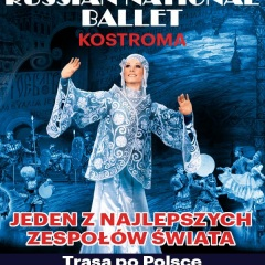 RUSSIAN NATIONAL BALLLET - Kostroma